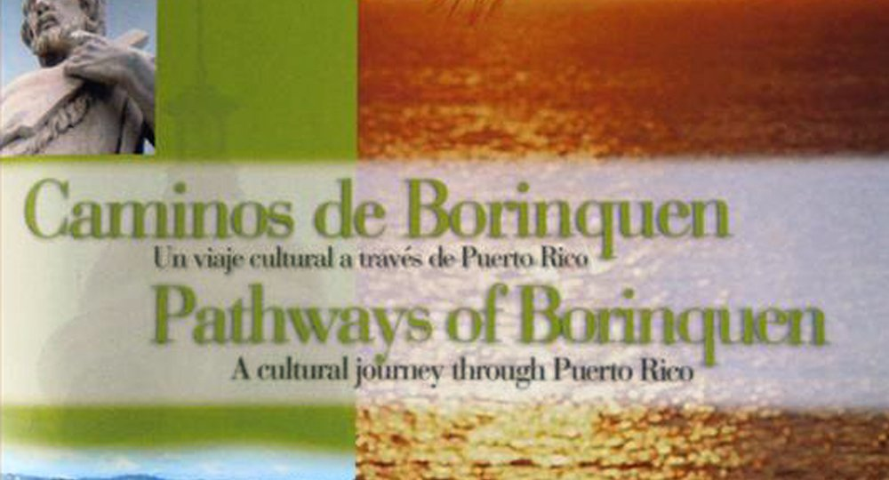 Caminos de Borinquen Internet version